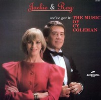 Jackie_Roy_Weve_Got_It_The_Music_Of_Cy_Coleman.jpg