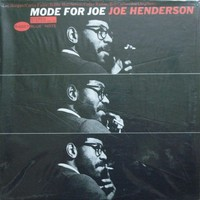 Joe_Henderson_Mode_for_Joe.jpg